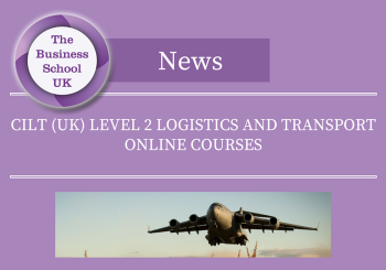 CILT UK Level 2 Logistics and Transport Online Courses