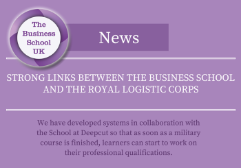 Strong Links Between the Business School and the Royal Logistic Corps