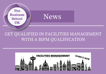 Get Qualified in Facilities Management